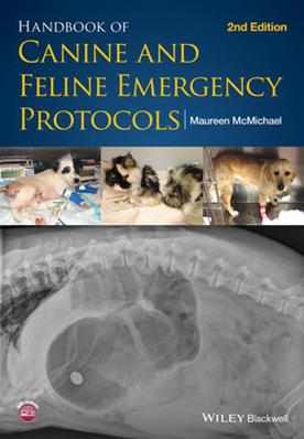 Handbook of Canine and Feline Emergency Protocols, Second Edition