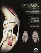 3D Joint anatomy in dogs Main joint pathologies and surgical approaches