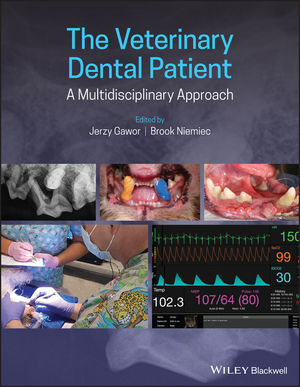 The Veterinary Dental Patient: A Multidisciplinary Approach