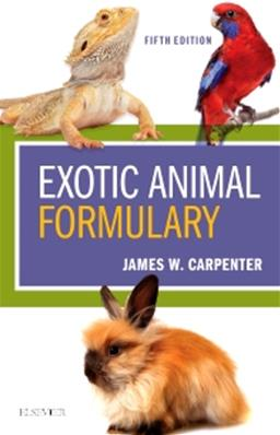 Exotic Animal Formulary, 5th Edition