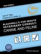 Blackwell's Five-Minute Veterinary Consult: Canine and Feline, 6th Edition